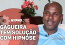 Gagueira tem solução com hipnose